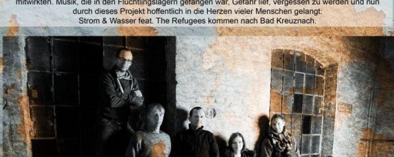 """""""Strom und Wasser featuring the Refugees"""""""